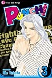 Punch!, Vol. 3: Fighting Love Champ (v. 3) (1421510316) by Takada, Rie