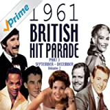 The 1961 British Hit Parade Part 3 Vol. 2