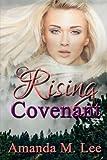 Rising Covenant (Eternal Covenant Trilogy) (Volume 1)