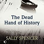 The Dead Hand of History | Sally Spencer