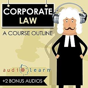 Corporate Law AudioLearn Audiobook
