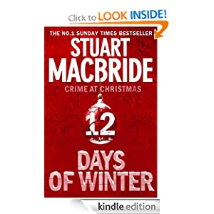 Twelve Days Of Winter  - Stuart MacBride