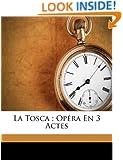La Tosca: opéra en 3 actes (French Edition)