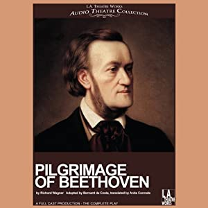 Pilgrimage to Beethoven [Dramatized] | [Bernard da Costa]