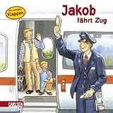 Jakob-Bücher: Jakob fährt Zug - Sandra Grimm
