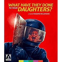 What Have They Done to Your Daughters? [Blu-ray]