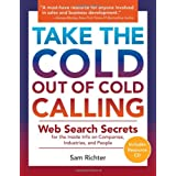 Take the Cold Out of Cold Calling ~ Sam Richter