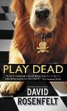 Play Dead (Andy Carpenter Book 6)