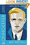 Bonhoeffer Student Edition: Pastor, M...