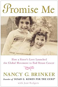 "Cover of ""Promise Me: How a Sister's Love..."