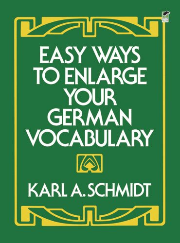 Easy Ways to Enlarge Your German Vocabulary Dover Dual Language German