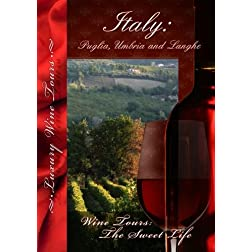 Wine Tours: The Sweet Life Italy