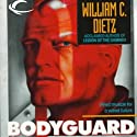 Bodyguard (       UNABRIDGED) by William C. Dietz Narrated by J P Linton