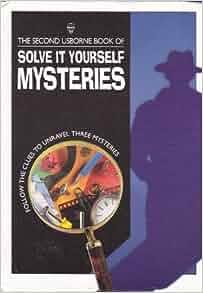 Solve It Yourself Mysteries: 9780881109498: Amazon.com: Books