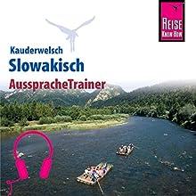 Slowakisch (Reise Know-How Kauderwelsch AusspracheTrainer) Hörbuch von John Nolan Gesprochen von: Anna Huraj, Elmar Walljasper