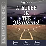 A Rough in the Diamond | Jeff Santo