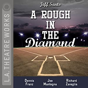 A Rough in the Diamond | [Jeff Santo]