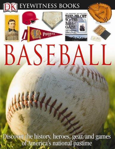 Baseball (Dk Eyewitness Books)