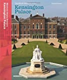 Kensington Palace: The Official Illustrated History