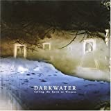 Calling The Earth to Witness by Darkwater (2007) Audio CD