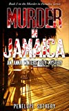 Murder in Jamaica: An Anna Winters Cozy Mystery (Murder in Paradise Book 3)