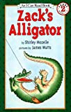 Zacks Alligator (An I Can Read Book)