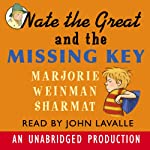 Nate the Great and the Missing Key (       UNABRIDGED) by Marjorie Weinman Sharmat Narrated by John Lavelle