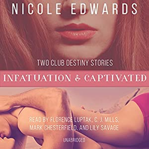 Infatuation & Captivated Audiobook