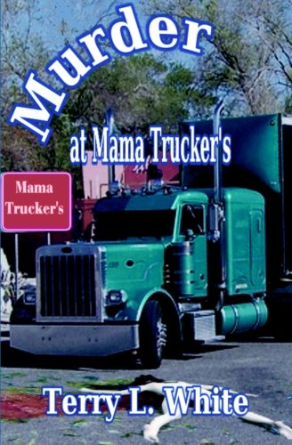 Murder At Mama Trucker'S