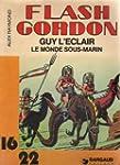 Flash Gordon. 4. Le Monde sous-marin