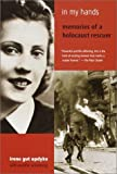 Image of In My Hands: Memories of a Holocaust Rescuer by Opdyke, Irene Gut Reprint Edition [Paperback(2001)]