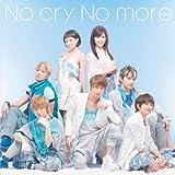No cry No more(DVD付B)