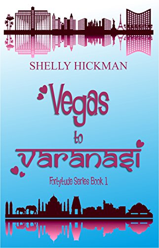 Vegas To Varanasi by Shelly Hickman ebook deal