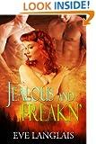 Jealous And Freakn': (Shapeshifter Menage Romance) (Freakn' Shifters Book 2)