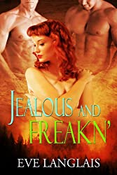 Jealous And Freakn': (Shapeshifter Menage Romance) (Freakn' Shifters Book 2) (English Edition)