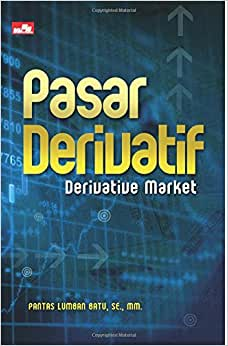 Pasar Derivatif Derivative Market (Indonesian Edition)