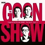 Goon Show Compendium 3: Series 6, Part 1 (Dramatized) | Spike Milligan