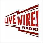 The Hard Way |  Live Wire Radio