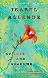 Of Love and Shadows: A Novel (0553383833) by Isabel Allende