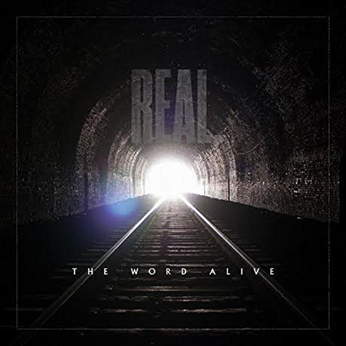 Real by The Word Alive
