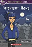 img - for By Clare Hutton Midnight Howl (Poison Apple #5) (Original) book / textbook / text book