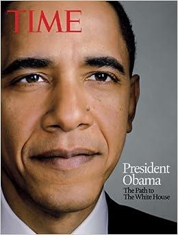 Amazon.com: Time President Obama: The Path to The White House