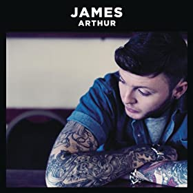 James Arthur (Deluxe) [Explicit] [+video]