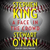 A Face in the Crowd | [Stephen King, Stewart O'Nan]