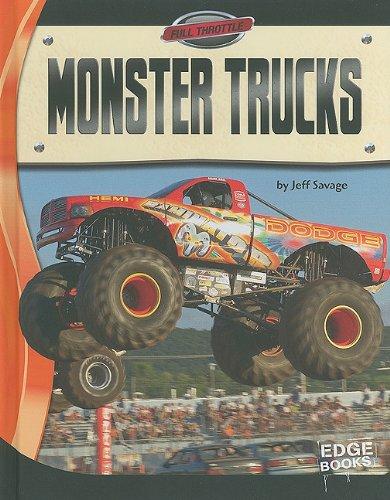 Monster Trucks (Full Throttle), by Jeff Savage