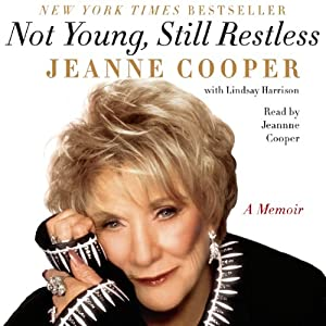 Not Young, Still Restless: A Memoir | [Jeanne Cooper]