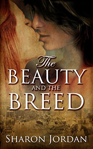 Book: The Beauty and the Breed - Shameless Passion and Perils by Sharon Jordan