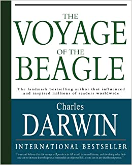 The Voyage of the Beagle: Charles Darwin's Journal of