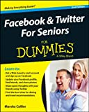 img - for Facebook & Twitter For Seniors For Dummies (For Dummies (Computer/Tech)) book / textbook / text book