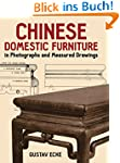 Chinese Domestic Furniture in Photogr...